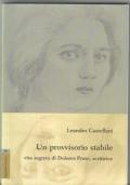 Un provvisorio stabile vita segreta di Dolores Prato, scrittrice