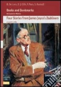 FOUR STORIES FROM JAMES JOYCE'S DUBLINERS