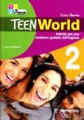 Teenworld. Attività per una revisione guidata dell'inglese. Per le Scuole superiori
