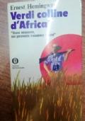 VERDI COLLINE D'AFRICA - VIVERE VERAMENTE NON PURAMENTE TRASCORRERE I GIORNI