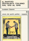 Il Partito socialista italiano dal 1919 al 1946