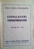SEGNALAZIONI CINEMATOGRAFICHE VOLUME XV-1942