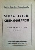 SEGNALAZIONI CINEMATOGRAFICHE VOLUME XVII-1943