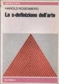 LA S-DEFINIZIONE DELL'ARTE