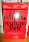 Crisi delle politiche e politiche nella crisi