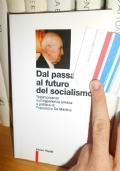 Dal passato al futuro del socialismo