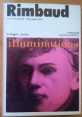 Rimbaud, la vita la poesia i testi esemplari