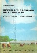 Difendi il tuo bestiame dalle malattie: manuale pratico di igiene zootecnica (MANUALI – ZOOTECNIA – BESTIAME – IGIENE ZOOTECNICA)