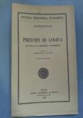 Principi di logica ( con estratti dalla Metafisica e dall'Organon ) a cura di Armando Carlini .