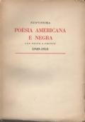 Nuovissima poesia americana e negra. Con testo a fronte. 1949-1953. Introduzione Versione e Note a cura di Carlo Izzo.
