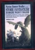 STORIE FANTASTICHE DI DRAGHI MAGHI E CAVALIERI