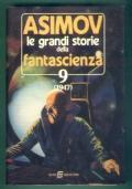 GRANDI STORIE DELLA FANTASCIENZA - vol. 9 - 1947