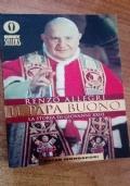 IL PAPA BUONO. LA STORIA DI GIOVANNI XXIII