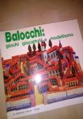 BALOCCHI:GIOCHI GIOCATTOLI E MODELLISMO