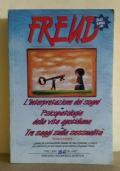 L'interpretazione dei sogni/Psicopatologia della vita quotidiana/Tre saggi sulla sessualità
