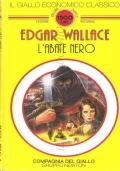 L'abate nero (Il Giallo economico classico n. 2) GIALLI – WALLACE