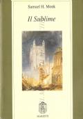 Il sublime: teorie estetiche nell'Inghilterra del settecento (ESTETICA – SECOLO 18 – SAMUEL HOLT MONK)