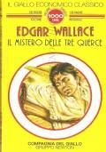 Il mistero delle tre querce (Il Giallo economico classico n. 16) GIALLI – WALLACE (OMAGGIO)
