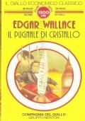 Il pugnale di cristallo (Il Giallo economico classico n. 37) GIALLI – WALLACE