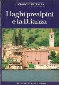 I laghi prealpini e la Brianza (Viaggio in Italia 17) GUIDE – VIAGGI – ITALIA – LOMBARDIA – LAGO MAGGIORE – LAGO DI COMO
