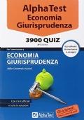 Alpha Test Economia & Giurisprudenza - 3900 QUIZ