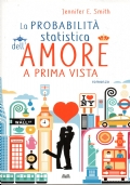 La probabilita' statistica dell'amore a prima vista