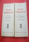 TECNICA COMMERCIALE. VOLUMI PRIMO&SECONDO. Ad uso degli istituti professionali per il commercio.