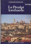 Le Prealpi lombarde (Viaggio in Italia 19) GUIDE – VIAGGI – ITALIA – LOMBARDIA