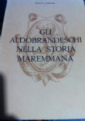 Gli Aldobrandeschi nella storia della Maremma