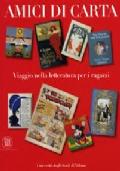 AMICI DI CARTA Viaggio nella letteratura per ragazzi