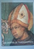 Da Giotto al tardogotico. Dipinti dei musei civici di Padova del Trecento e della prima metà del Quattrocento. Padova, Musei Civici, 29 giugno-dicembre 1989