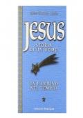 Jesus storia di un uomo: 1 - un bambino nel tempio