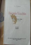 BORMIO VECCHIO RICORDI ED EPISODI STORICI DEL VECCHIO CONTADO