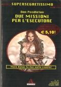 Due missioni per l'esecutore (Supersegretissimo n. 21) AZIONE – SPIONAGGIO – DON PENDLETON