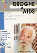 Droghe e aids. Realtà, sintomatologia, riflessioni