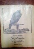 DE FALCONIBUS ET GIROFALCIS