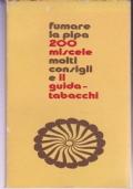 FUMARE LA PIPA 200 MISCELE MOLTI CONSIGLI E IL GUIDA TABACCHI