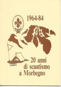 1964-84 20 ANNI DI SCAUTISMO A MORBEGNO