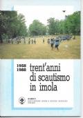 1958 1988  TRENT'ANNI DI SCAUTISMO IN IMOLA