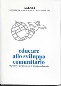 EDUCARE ALLO SVILUPPO COMUNITARIO