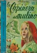 LA CAPINERA DEL MULINO (volume I + volume II)