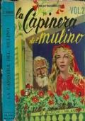 LA CAPINERA DEL MULINO (volume II + volume I)