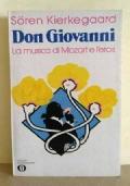Don Giovanni. La musica di Mozart e l'eros