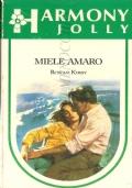 Miele amaro (Harmony Jolly n. 313) ROMANZI ROSA – ROWAN KIRBY