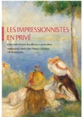 Impressionist works from private collections 100 masterpieces