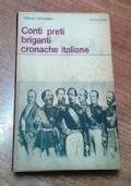 CONTI PRETI BRIGANTI CRONACHE ITALIANE