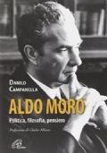 Aldo Moro. Politica, Filosofia, Pensiero.
