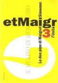 Le due pipe di Maigret (Il Maigret di Simenon 3) GIALLI