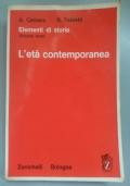 Elementi di storia. Per i Licei e gli Istituti Magistrali. Volume terzo : L'età contemporanea
