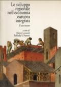 LO SVILUPPO REGIONALE NELL'ECONOMIA EUROPEA INTEGRATA. Il caso toscano